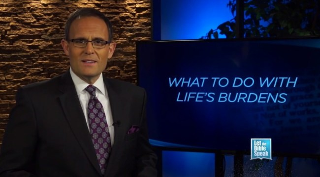 What To Do With Life's Burdens - LET THE BIBLE SPEAK TV with Kevin Presley