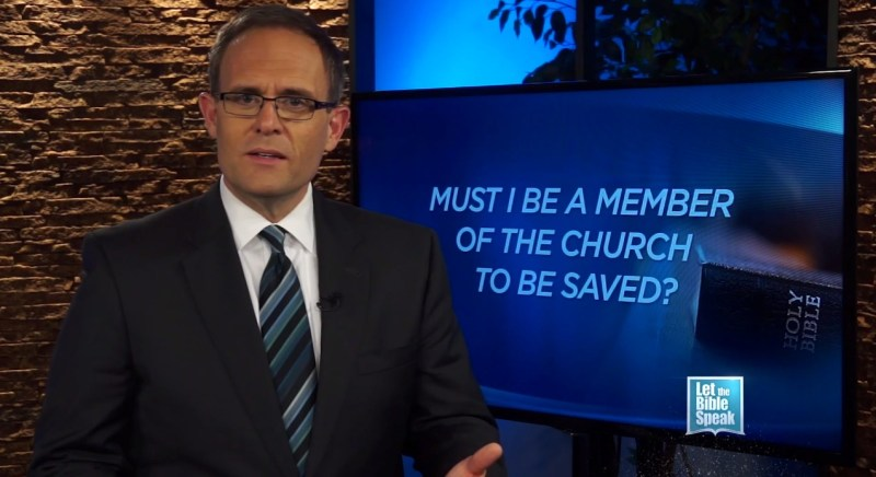 Must I Be A Member Of The Church To Be Saved? (The Text) - LET THE BIBLE SPEAK TV with Kevin Presley