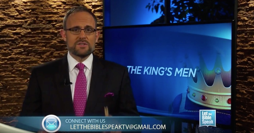 The King's Men - Part 3 (The Text) - LET THE BIBLE SPEAK TV with Kevin Presley
