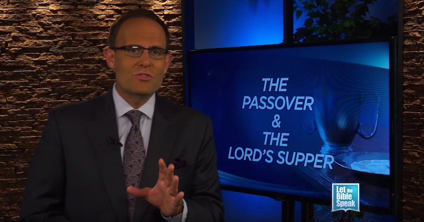 The Passover And The Lord's Supper - Part 3 (The Text) - LET THE BIBLE SPEAK TV with Kevin Presley