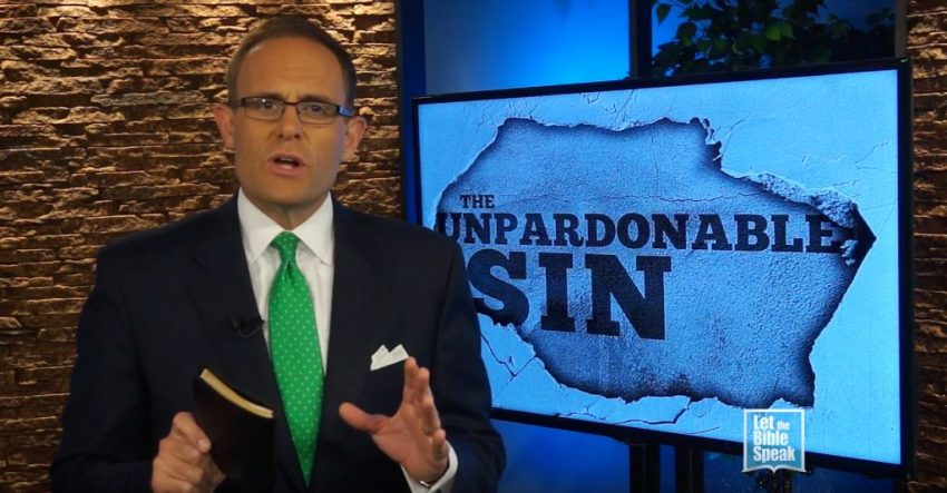 The Unpardonable Sin (The Text) - LET THE BIBLE SPEAK TV with Kevin Presley