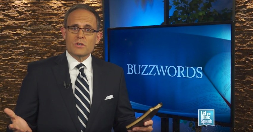 Buzzwords - Part 2 (The Text) - LET THE BIBLE SPEAK TV