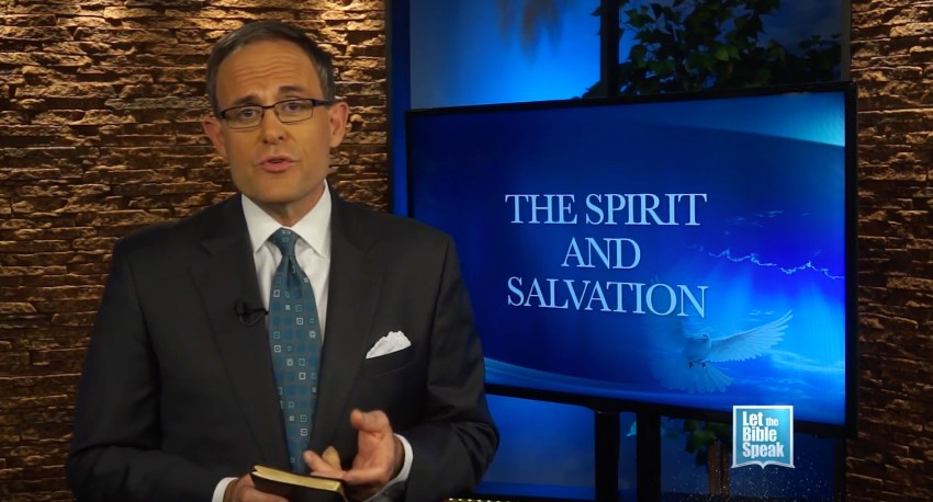 The Spirit And Salvation (The Text) - LET THE BIBLE SPEAK TV with Kevin Presley