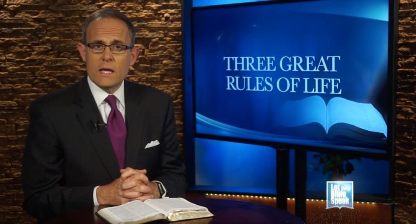 Three Great Rules Of Life - LET THE BIBLE SPEAK TV with Kevin Presley