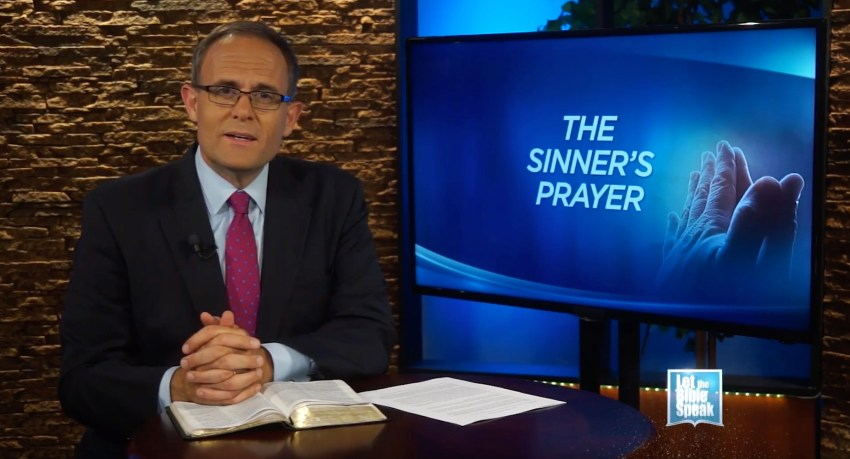 The Sinner's Prayer - LET THE BIBLE SPEAK TV with Kevin Presley