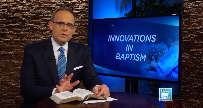 Innovations In Baptism - LET THE BIBLE SPEAK TV with Kevin Presley
