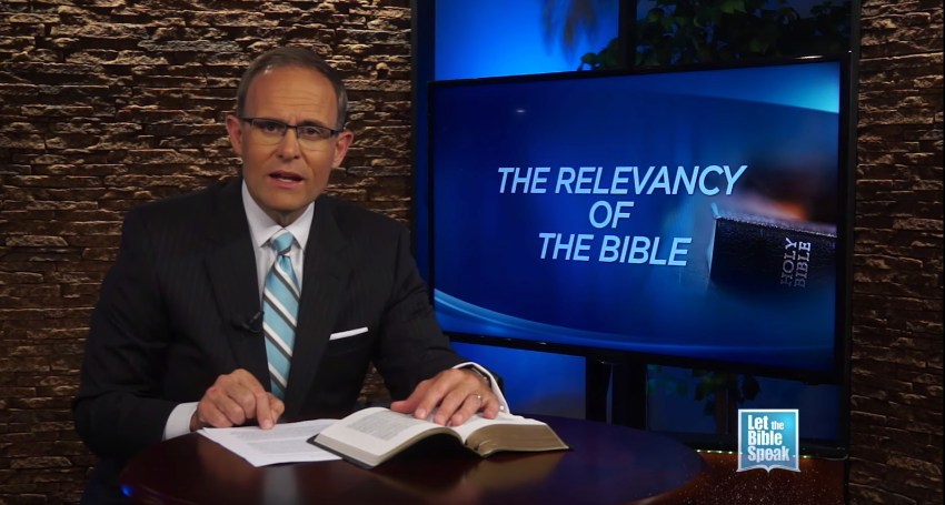The Relevancy Of The Bible - LET THE BIBLE SPEAK TV with Kevin Presley
