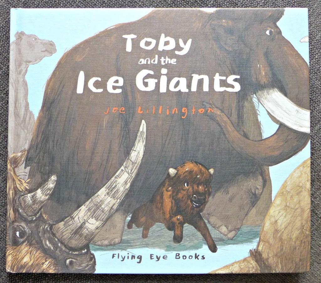 Toby and the Ice Giants – Joe Lillington