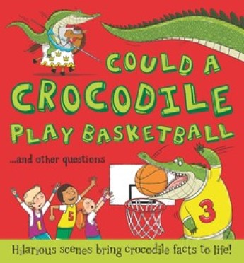 could a crocodile play basketball
