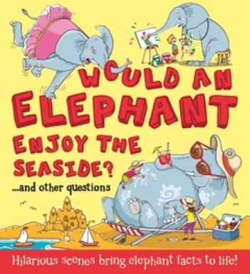 would an elephant enjoy the seaside