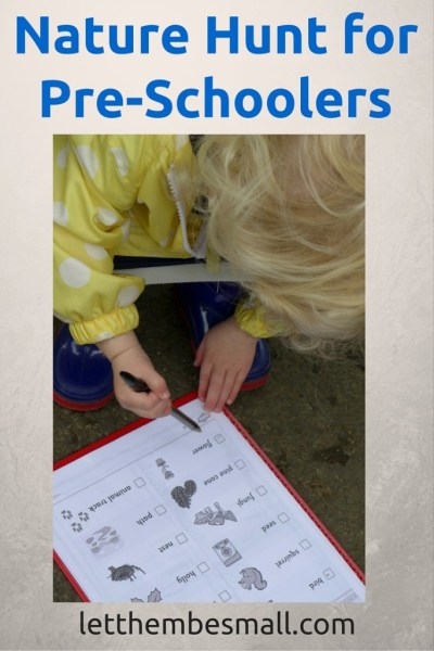 A good way to get out and about is to take a nature hunt checklist - great for pre schoolers