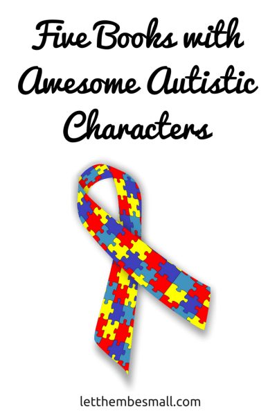 Five books with awesome autistic characters