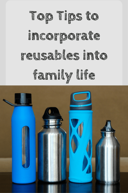 looking for ways to reduce your plastic consumption? See my tips for have to incorporate reusables into everyday family life