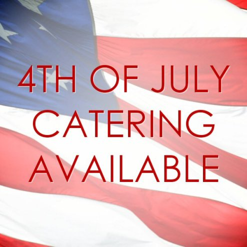 4th of July Catering