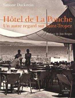 """""""Hôtel de La Ponche... Un autre regard sur Saint-Tropez""""... by Simone Duckstein..."""