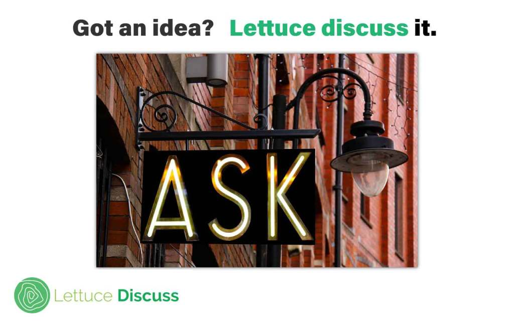 Image - have an idea? Lettuce Discuss it.