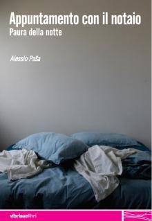 Alessio Paša, Appuntamento con il notaio