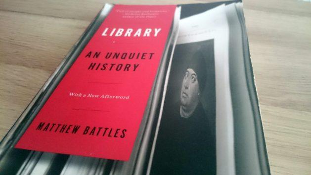 Library. An unquiet history, Matthew Battles: copertina