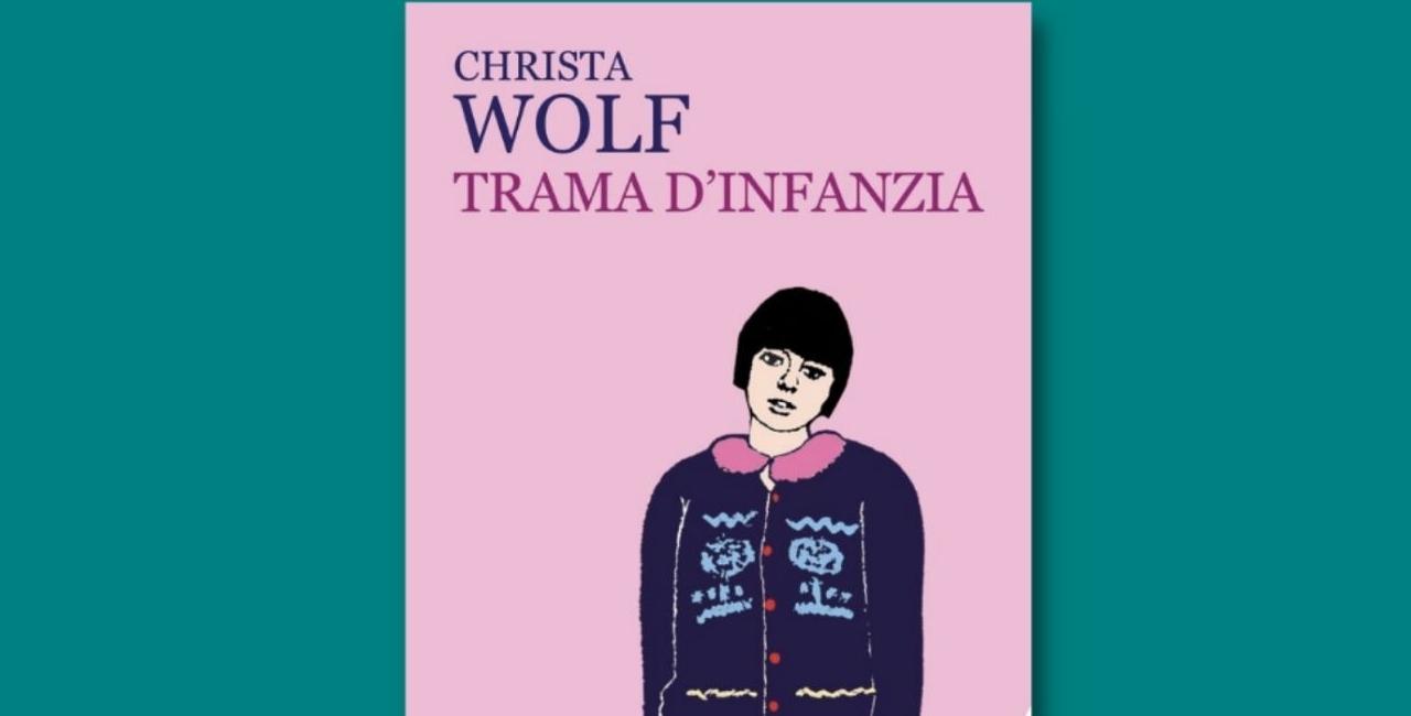 Trama d'infanzia, Christa Wolf