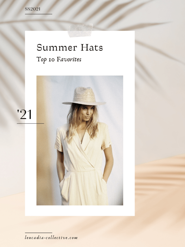 Summer Hats | 2021 Favorites