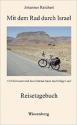 Johannes Reichert: Mit dem Rad durch Israel
