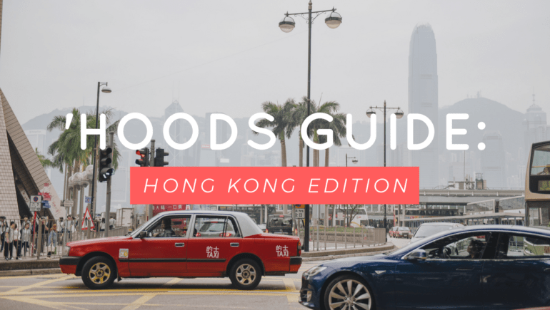 Hong Kong Neighbourhoods: Where To Go And Why