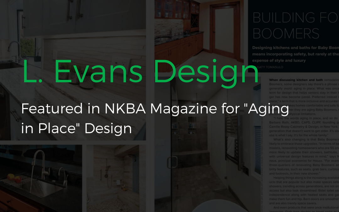 L. Evans Living In Place Designs Featured In NKBA Magazine