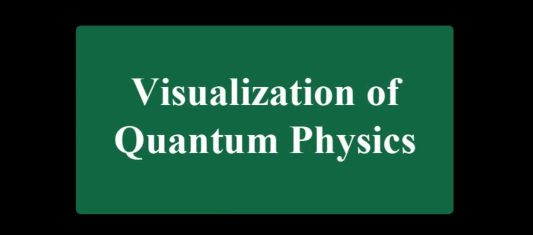 Визуализация основ квантовой физики