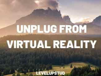 level up stud unplug from virtual reality