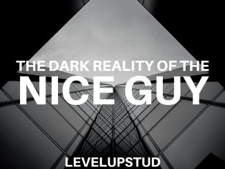 stop being a nice guy levelupstud