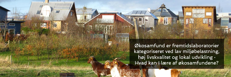 Økosamfund ·Høj livskvalitet, lav miljøbelastning ·Levende Lokalsamfund