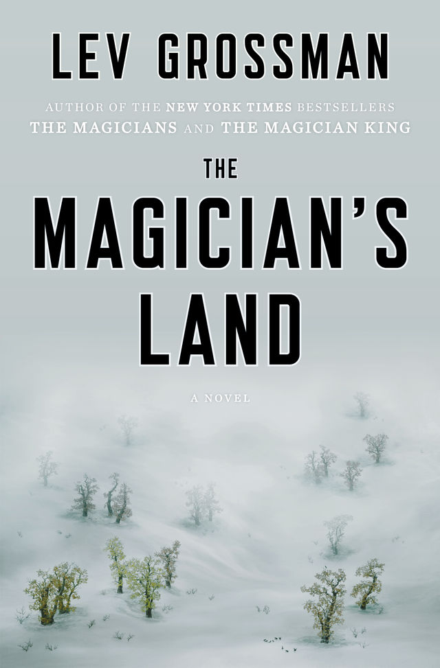the magician's land | Lev Grossman