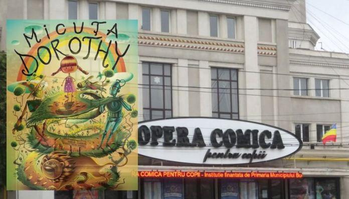 micuta dorothy opera comica pentru copii