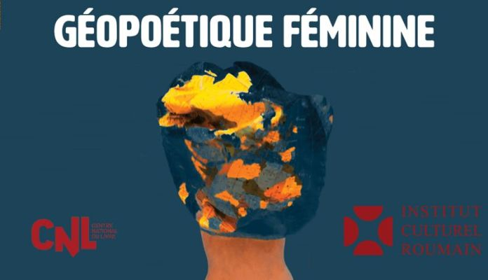 Geopoetique feminine Paris Roumanie