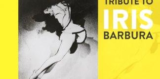 tribute to iris barbura berlin
