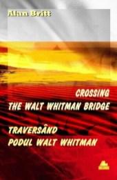 Traversind podul Walt Whitman