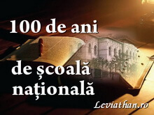 100 ani de scoala nationala logo rubrica mirela nicolae leviathan.ro