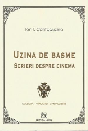 ion i cantacuzino uzina de basme editie 2004