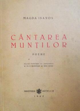 """Magda Isanos, """"Cântarea munților"""", poeme postume, cu un portret al autoarei și cu o prezentare de Mihai Beniuc, Ministerul Artelor, 1945"""