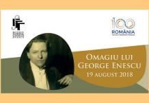 George Enescu 19 august 2018