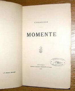 """I. L. Caragiale, """"Momente"""", ediția princeps, Editura """"Socec"""", 1901. Exemplar din biblioteca criticului literar D. Caracostea"""