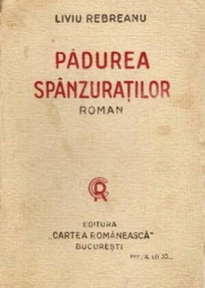 """""""Pădurea spânzuraților"""", ediția princeps, București, Editura Cartea Românescă, 1922"""