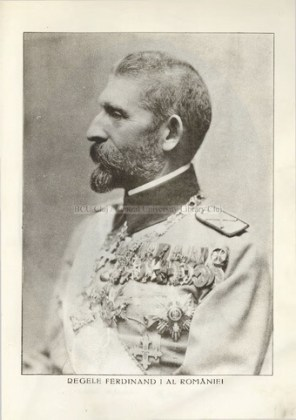 """Regele Ferdinand I al României. Fotografii din """"Cartea Unirii"""" (deținător: BCU Cluj-Napoca)"""