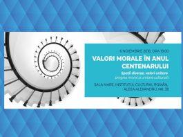 valori morale in anul centenarului