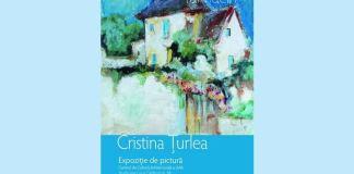 Cristina Țurlea expozitie