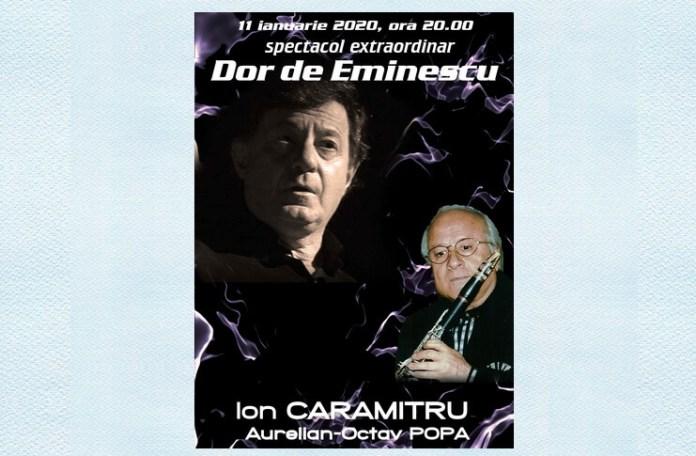 Dor de Eminescu_Caramitru si oPopa_ian 2020_2