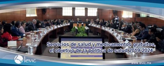 Servicios de salud y medicamentos gratuitos, el objetivo de la política de salud 2019-2024