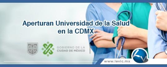 Próxima apertura Universidad de la Salud en la CDMX