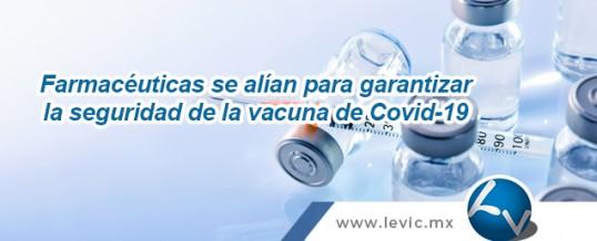 Farmacéuticas se alían para garantizar la seguridad de la vacuna Covid-19