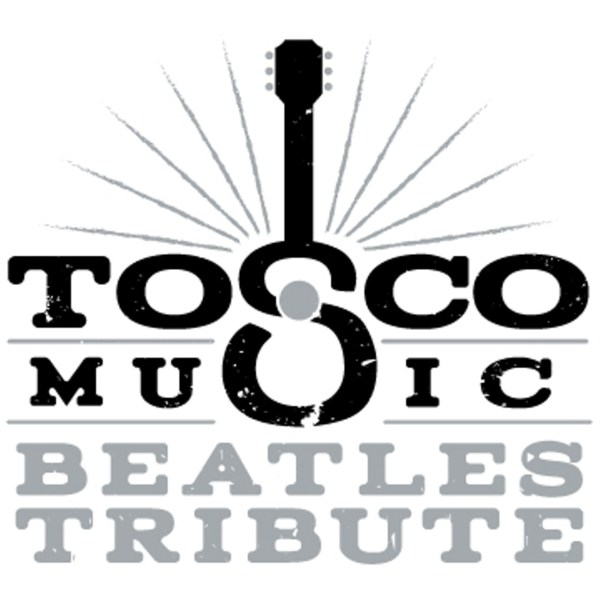 Tosco Music Beatles Tribute